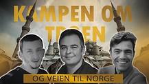 Kampen om troen og veien til Norge - med tekst