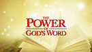 The Power of the Word of God!