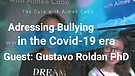 Adressing Bullying in the Covid19 Era