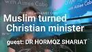 Muslim Turned Christian Minister and Coronavirus...