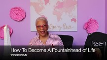 How To Become a Fountainhead of Life by Apostle Meekness LeCato