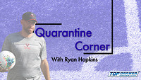 Quarantine Corner: Ryan Hopkins