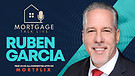 Mortgage Talk Live - Ruben Garcia Part 2