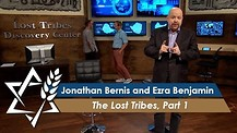 Jonathan Bernis & Ezra Benjamin | Lost Tribes, Part 1 | RE-AIR
