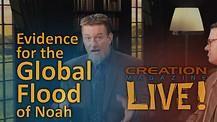 (8-03) Evidence for the Global Flood of Noah