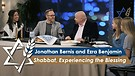 Jonathan Bernis & Ezra Benjamin | Shabbat – Ex...