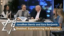 Jonathan Bernis & Ezra Benjamin | Shabbat – Experiencing the Blessing