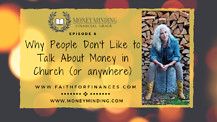 Why People Don't Like to Talk About Money in Church, Faith For Finances, with Sam Pierce
