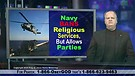 Navy Bans Religious Services, But Allows Parties