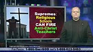 Supremes:  Religious Schools Can Fire Anti-chris...
