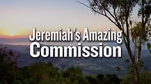 Jeremiah's Amazing Commission