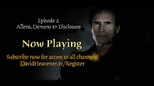 Episode 2 Aliens, Demons, Disclosure (David Heavener Investigates) Now Playing