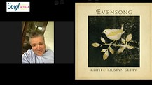 Keith and Kristyn Getty release EVENSONG (Hymns and Lullabies at Close of Day)
