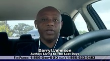 Are We Living In The Last Days? Author Darryl Johnson Comments On EndTimed & BLM