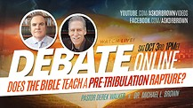 Does the Bible Teach a Pre-Tribulation Rapture? - DEBATE