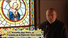 Monseñor Jean Marie hablando de Nuestra Señora; de la guerra contra el Virus