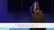 7 Principles Of Prayer -Apostle Cathy Coppola