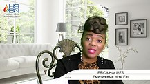 Empower Me with Eri with Host Erica Holmes - Why Are You So Afraid