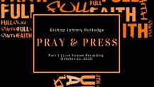 Part 1   Pray and Press