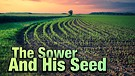 The Sower and His Seed