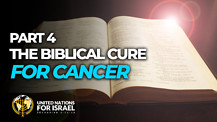 The Biblical Cure for Cancer –Part 4