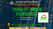 Gratitude:UnFiltered w/ House of Hilkiah Foundation in Nigeria