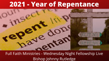 (*New) | 2021 The Year of Repentance