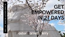 EMPOWERED WORSHIP - Barrett Berry - Get Empowered in 21 Days?