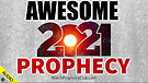 Awesome 2021 Prophecy - 01/07/2021