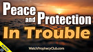 Peace and Protection in Trouble - 01/18/2021