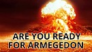 Are you Ready for Armageddon?