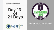 GET EMPOWERED! Day 13 of 21-Days - Let's Talk Credit w/ Barrett Berry