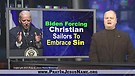 Biden Is forcing Christian Sailors To Embrace Si...