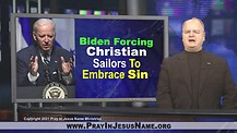 Biden Is forcing Christian Sailors To Embrace Sin