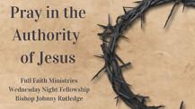 Pray in the Authority of Jesus