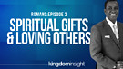 Spiritual Gifts & Loving Others | Dr. Kazumba Ch...