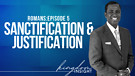 Sanctification & Justification | Dr. Kazumba Cha...