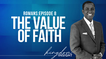 The Value of Faith - (Salvation & Righteousness) | Dr. Kazumba Charles