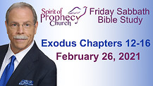 Spirit of Prophecy Church - Friday Bible Study - 02/26/2021