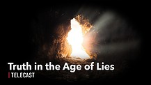 Truth in an Age of Lies