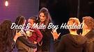 Deaf & Mute Boy Healed!