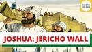 JOSHUA JERICHO WALL - BIBLE BEDTIME STORY