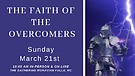 David White 'The Faith of the Overcomers' 3/21/2...