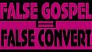 False Converts