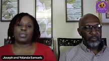 Episode 8: Enjoying Life with Joseph and Yolanda Samuels
