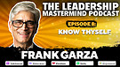 The Leadership Mastermind Podcast with Frank Gar...