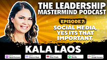 The Leadership Mastermind Podcast with Kala Laos