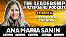 The Leadership Mastermind Podcast with Ana Maria...