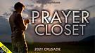 Prayer Closet - 2021 Crusade - 04/02/2021