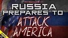 Russia Prepares to Attack America 04/14/2021